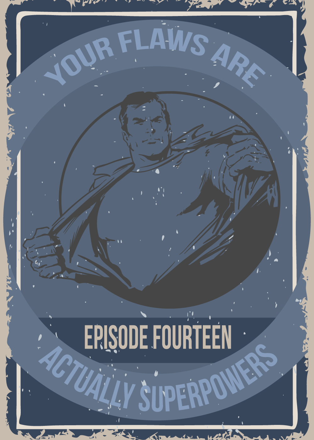 EP 014 – Your Flaws Are Actually Superpowers